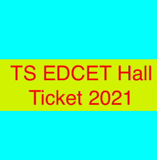 TS EDCET Hall Ticket 2021 download now!!