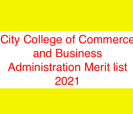 City College of Commerce and Business Administration Merit list 2021