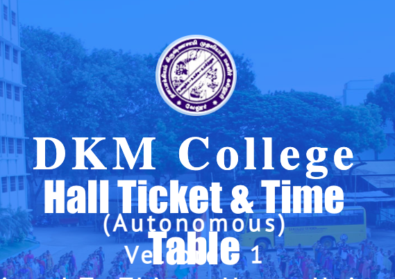 dkm college hall ticket 2021 download exam time table for ug pg semester