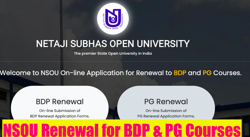 nsou renewal for bdp & pg courses online 2021 for 2nd & 3rd year phase