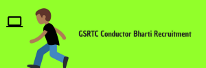 GSRTC Conductor Bharti 2020 Conductor Recruitment Notification Application Form