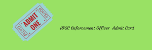 UPSC EPFO Admit Card 2021 EO AO Exam Date out | Enforcement Officer Hall Ticket