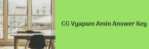 CG Vyapam Amin Answer Key Download 2020 Solved Question Paper