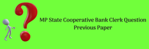 MP State Cooperative Bank Clerk Question Previous Paper Download