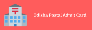 Odisha Postal Admit Card Download 2020 Postman Mailguard Exam Date