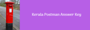 Kerala Postman Answer Key 2020 Download Solution held on 7 May
