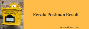 Kerala Postman Result 2020 Merit List Postal Circle Written Exam 7th May