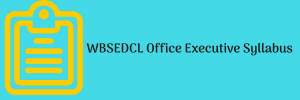 WBSEDCL Office Executive Syllabus 2020 Download Exam Pattern