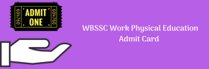 WBSSC Work Physical Education Admit Card Download Exam Date SLST