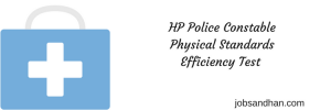 HP Police Constable Physical Eligibility PET Height Chest Requirement