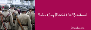 Indian Army Material Asst Recruitment 2020 21 FAD Vacancy 142 Posts