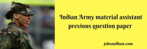 Indian Army material assistant previous question paper download PDF