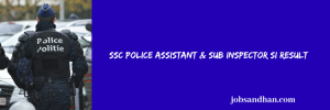 SSC CPO Result 2020 Cut Off Marks Police ASI Merit List Expected Date