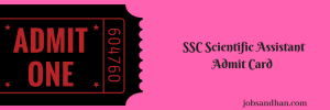SSC Scientific Assistant Exam Date 2020 Admit Card Download IMD