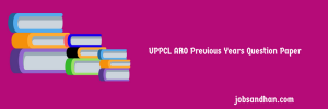 UPPCL ARO Previous Years Question Paper Download PDF APS