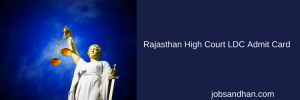 Rajasthan High Court Class 4 Admit Card 2020 Group D Exam Date hcraj.nic.in