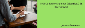 MGVCL Junior Engineer (Electrical) JE Recruitment 22 posts