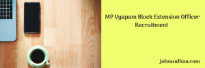 MP Vyapam Block Extension Officer Recruitment 2020 Vacancy 192 Posts