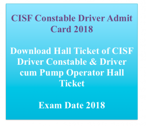 CISF Driver Constable Admit Card 2020 Exam Date Hall Ticket Physical Test