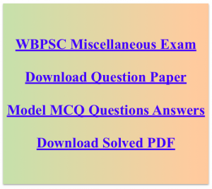 wbpsc miscellaneous services exam previous years question paper download solved PDF download old model questions answers mcq test set practice free