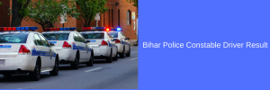 Bihar Police Constable Result 2021 (OUT) Cut Off Marks CSBC Date