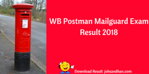 WB Postman Result 2020 Cut Off Marks Postal Circle Mailguard Exam