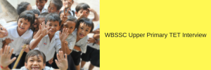wbssc upper primary slst interview documents verification 1st phase call letter intimation letter download pdf