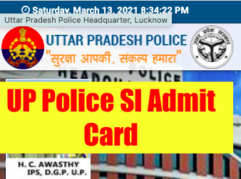 up police si admit card 2021 download exam date
