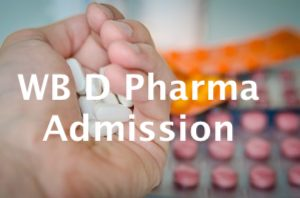 Admission in D pharma courses in West Bengal 2021 session